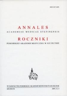 Annales Academiae Medicae Stetinensis = Roczniki Pomorskiej Akademii Medycznej w Szczecinie. 2007, 53, 4