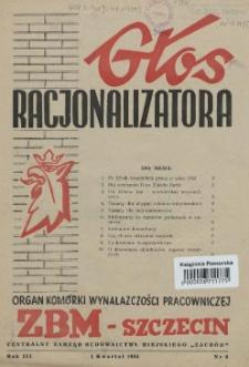Głos Racjonalizatora : organ komórki wynalazczości pracowniczej ZBM-Szczecin. 1954 nr 6