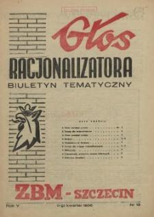 Głos Racjonalizatora : organ komórki wynalazczości pracowniczej ZBM-Szczecin. 1956 nr 15