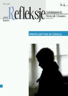 Refleksje : zachodniopomorski miesięcznik oświatowy. 2007 nr 4