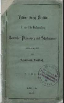 Führer durch Stettin für die 35ste Versammlung : Deutscher Philologen und Schulmänner