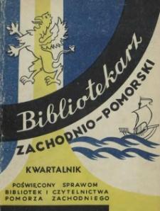 Bibliotekarz Zachodnio-Pomorski : biuletyn poświęcony sprawom bibliotek i czytelnictwa Pomorza Zachodniego. 1962 nr 1-2 (4-5)