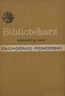 Bibliotekarz Zachodnio-Pomorski : biuletyn poświęcony sprawom bibliotek i czytelnictwa Pomorza Zachodniego. 1969 nr 1-2 (23)