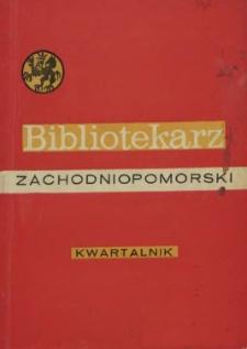 Bibliotekarz Zachodnio-Pomorski : biuletyn poświęcony sprawom bibliotek i czytelnictwa Pomorza Zachodniego. 1971 nr 4 (29)