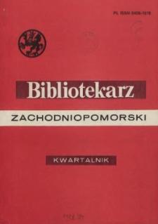 Bibliotekarz Zachodniopomorski : biuletyn poświęcony sprawom bibliotek i czytelnictwa Pomorza Zachodniego. R.33, 1992 nr 1-4 (85)