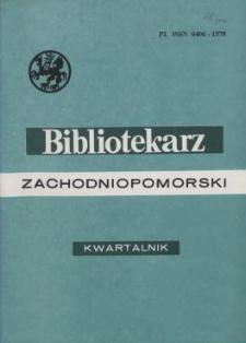 Bibliotekarz Zachodniopomorski : biuletyn poświęcony sprawom bibliotek i czytelnictwa Pomorza Zachodniego. R.37, 1996 nr 1-2 (93)