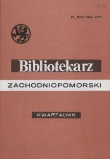 Bibliotekarz Zachodniopomorski : biuletyn poświęcony sprawom bibliotek i czytelnictwa Pomorza Zachodniego. R.38, 1997 nr 3 (97)
