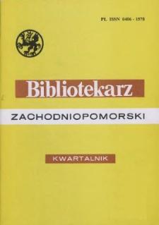 Bibliotekarz Zachodniopomorski : biuletyn poświęcony sprawom bibliotek i czytelnictwa Pomorza Zachodniego. R.40, 1999 nr 3-4 (103)
