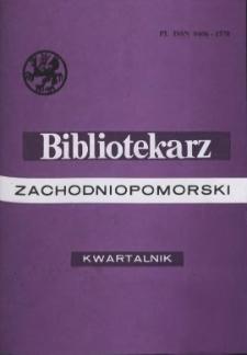 Bibliotekarz Zachodniopomorski : biuletyn poświęcony sprawom bibliotek i czytelnictwa Pomorza Zachodniego. R.41, 2000 nr 1 (104)