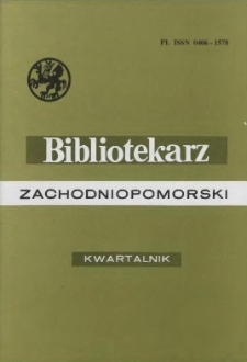 Bibliotekarz Zachodniopomorski : biuletyn poświęcony sprawom bibliotek i czytelnictwa Pomorza Zachodniego. R.44, 2003 nr 1 (113)