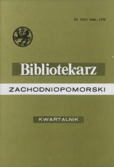 Bibliotekarz Zachodniopomorski : biuletyn poświęcony sprawom bibliotek i czytelnictwa Pomorza Zachodniego. R.44, 2003 nr 4 (115)