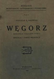 Węgorz (Anguilla Vulgaris Turt.) : Biologja i zarys produkcji
