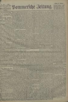 Pommersche Zeitung : organ für Politik und Provinzial-Interessen. 1904 Nr. 257
