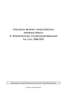 Strategia Budowy Społeczeństwa Informacyjnego w Województwie Zachodniopomorskim na lata 2006-2015