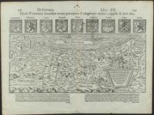 Tabula Pomeraniae secundum omnes principatus et insigniores ciuitates, oppida and arces eius