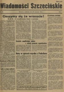 Wiadomości Szczecińskie : biuletyn Urzędu Informacji i Propagandy na Okręg Pomorze Zachodnie