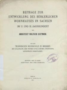 Beiträge zur Entwicklung des bürgerlichen Wohnhauses in Sachsen : im 17. und 18. Jahrhundert