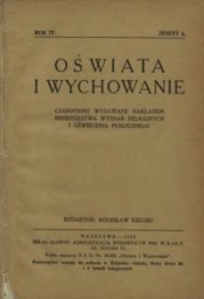 Oświata i Wychowanie. R.4, 1932 nr 6