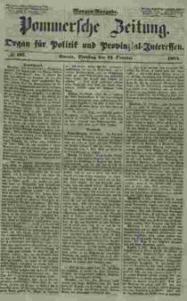 Pommersche Zeitung : organ für Politik und Provinzial-Interessen. 1853 Nr. 187