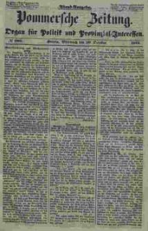 Pommersche Zeitung : organ für Politik und Provinzial-Interessen. 1853 Nr. 202