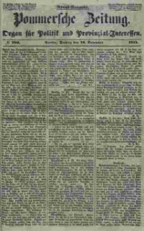 Pommersche Zeitung : organ für Politik und Provinzial-Interessen. 1853 Nr. 290
