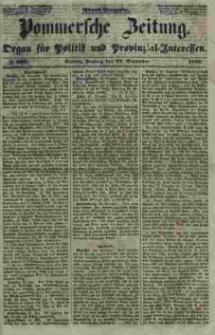 Pommersche Zeitung : organ für Politik und Provinzial-Interessen. 1853 Nr. 302