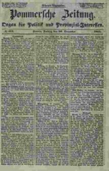 Pommersche Zeitung : organ für Politik und Provinzial-Interessen. 1853 Nr. 312