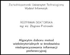 Algorytm doboru metod wielokryterialnych w środowisku niedoprecyzowania informacji preferencyjnej