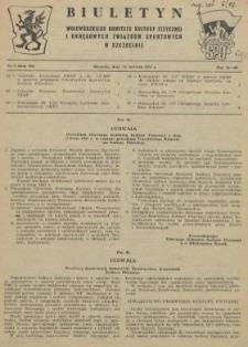 Biuletyn Wojewódzkiego Komitetu Kultury Fizycznej i Rad Okręgowych Zrzeszeń Sportowych w Szczecinie. R.3, 1957 nr 9