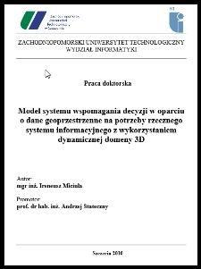Model systemu wspomagania decyzji w oparciu o dane geoprzestrzenne na potrzeby rzecznego systemu informacyjnego z wykorzystaniem dynamicznej domeny 3D