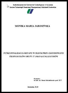 Funkcjonalizacja metanu w oleum przy zastosowaniu pierwiastków grupy 17 jako katalizatorów
