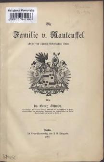 Die Familie v.[on] Manteuffel :(Freiberrlich Sächfisch-Niederlaufitzer Linie)
