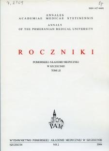 Annales Academiae Medicae Stetinensis = Roczniki Pomorskiej Akademii Medycznej w Szczecinie. 2006, 52, 2