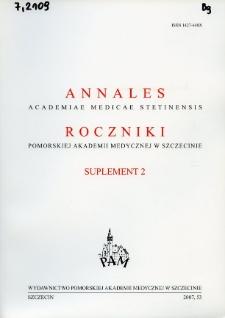 Annales Academiae Medicae Stetinensis = Roczniki Pomorskiej Akademii Medycznej w Szczecinie. 2007, 53, Supl. 2