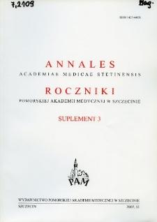 Annales Academiae Medicae Stetinensis = Roczniki Pomorskiej Akademii Medycznej w Szczecinie. 2007, 53, Supl. 3