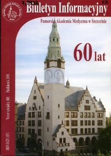 Biuletyn Informacyjny : Pomorska Akademia Medyczna w Szczecinie. Nr specjalny (60), Październik 2008