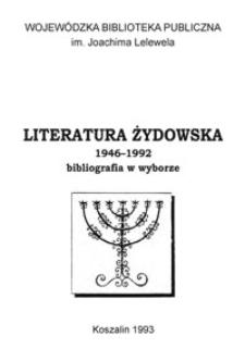 Literatura żydowska : 1946-1992 : bibliografia w wyborze