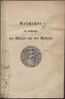 Geschichte des Geschlechts von Maltzan und von Maltzahn. 2 Abt.,3 Bd., Aus dem 17. bis 19. Jahrhundert