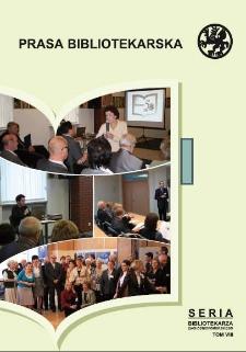 Prasa bibliotekarska : materiały z konferencji Regionalna prasa bibliotekarska - doświadczenia i perspektywy, Szczecin, 8-9 października 2009 r.