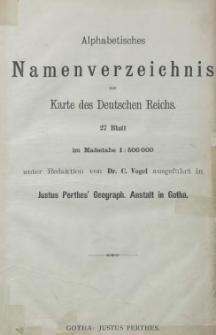 Alphabetisches Namenverzeichnis zur Karte des Deutschen Reichs