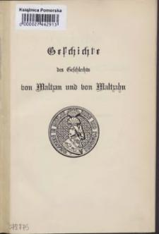 Geschichte des Geschlechts von Maltzan und von Maltzahn 2 Abt.,4 Bd.,Aus dem 18. bis 20. Jahrhundert.