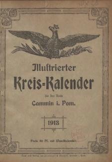 Illustrierter Kreis=Kalender für den Kreis Cammin i. Pom. 1913