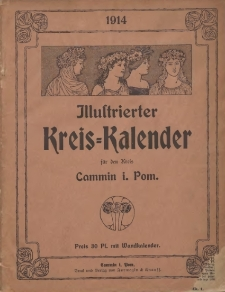 Illustrierter Kreis=Kalender für den Kreis Cammin i. Pom. 1914