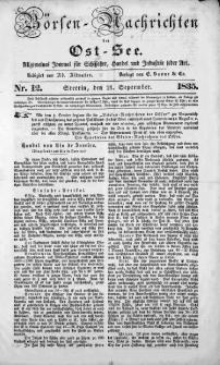 Börsen-Nachrichten der Ost-See : allgemeines Journal für Schiffahrt, Handel und Industrie jeder Art. 1835 Nr. 12