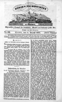 Börsen-Nachrichten der Ost-See : allgemeines Journal für Schiffahrt, Handel und Industrie jeder Art. 1836 Nr. 62