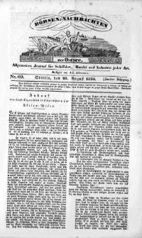 Börsen-Nachrichten der Ost-See : allgemeines Journal für Schiffahrt, Handel und Industrie jeder Art. 1836 Nr. 69