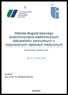 Metoda długookresowego przechowywania elektronicznych dokumentów zdrowotnych w rozproszonych rejestrach medycznych