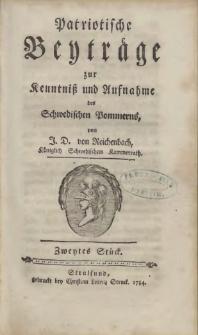 Patriotische Beyträge zur Kenntniß und Aufnahme des Schwedischen Pommerns. 1784 St. 2