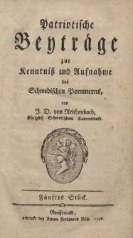 Patriotische Beyträge zur Kenntniß und Aufnahme des Schwedischen Pommerns. 1786 St. 5