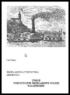 Śródlądowa turystyka zbiorowa. T. 2, Turystyczne śródlądowe statki pasażerskie